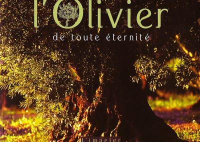 L'Olivier de toute éternité, Equinoxe, 2011
