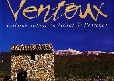 Ventoux, Cuisine autour du Géant de Provence, Equinoxe, 2002